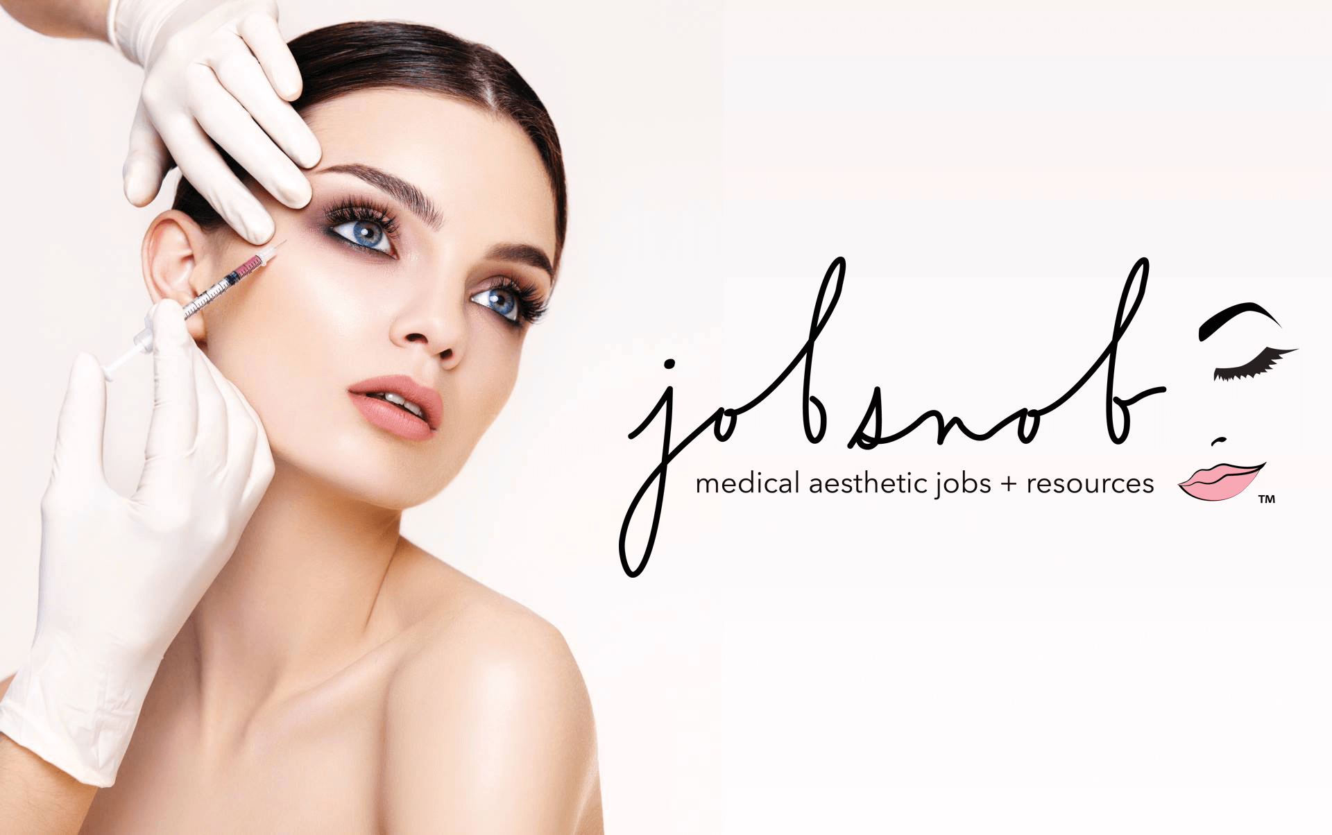 Medical aesthetics industry- Jobs and Resources
